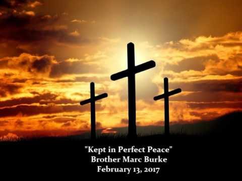 "Wednesday Night Prayer Service 2/8/2017 ""Kept In Perfect Peace"""