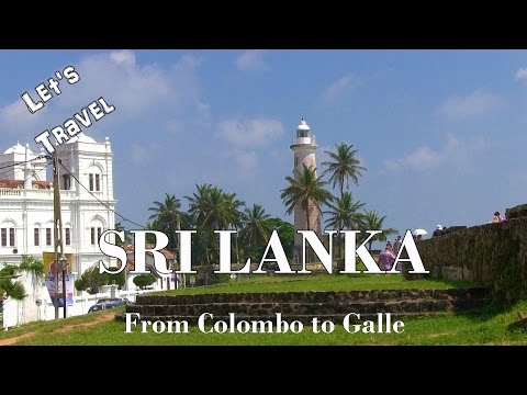 Let's Travel: Sri Lanka - Best Places Colombo and Galle [English]