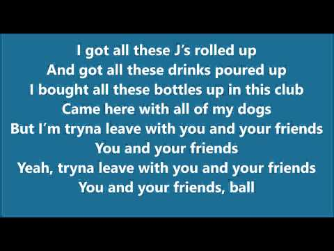 Wiz Khalifa - You and Your Friends ft. Ty Dolla $ign & Snoop Dogg [Lyrics]