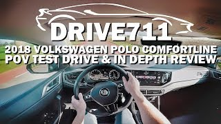 2018 VOLKSWAGEN POLO COMFORTLINE POV TEST DRIVE BY DRIVE711