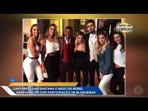 Com A Participação De Blogueiras, Luan Santana E Nego Do Borel Gravam Clipe De