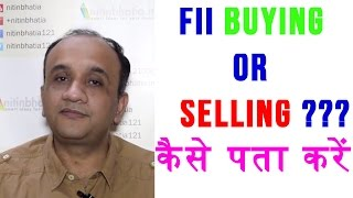 FII Buying or Selling - How to Find Out