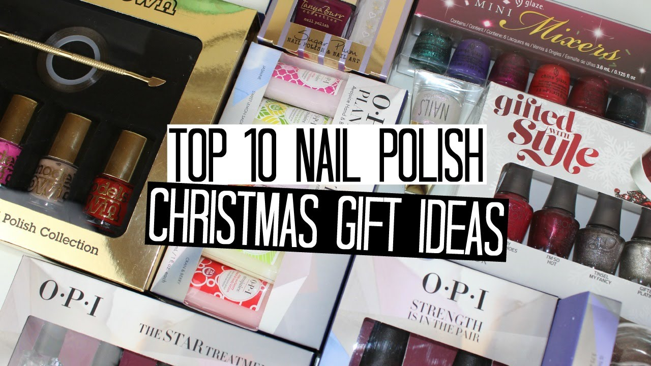 Top 10 Christmas Gift Ideas for Nail Polish Lovers - YouTube