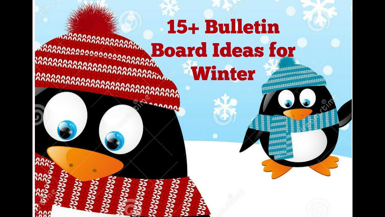 bulletin board ideas for winter youtube