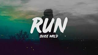 Juice Wrld Run Lyrics.mp3