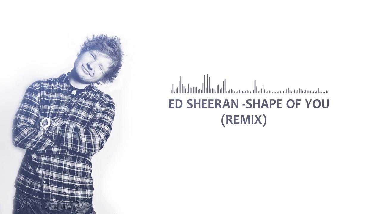 ED SHEERAN SHAPE OF YOU AMICE REMIX СКАЧАТЬ БЕСПЛАТНО