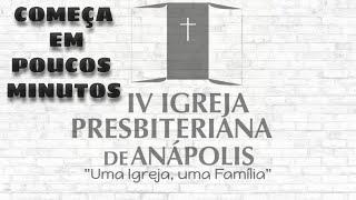 Culto de Adoração ao Senhor IV IPA 25/10/2020