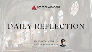 Daily reflection with Fr. Favin Alemão - Saturday, January 16, 2021