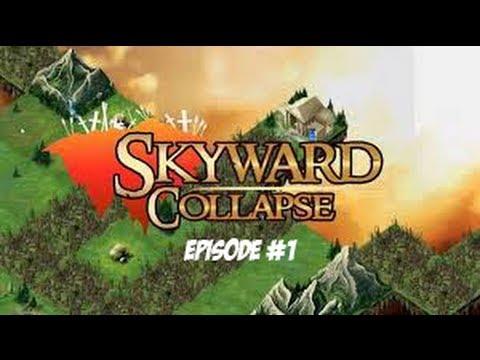 Skyward Collapse -- Episode #1 |
