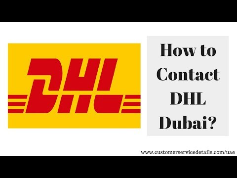 DHL Dubai Customer Care Number, Head Office Address, Email ID