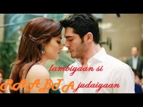 RAABTA | lambiyaan si judaiyaan | song by| Arijit singh| cover by Hayat & Murat - You Tube