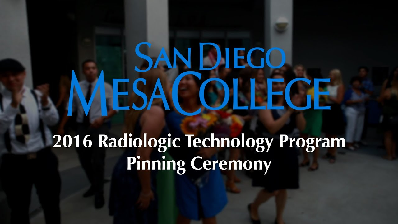 San Diego Mesa College - 2016 Radiologic Technology Program Pinning ...