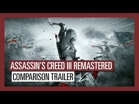 Assassin's Creed III Remastered: Comparison Trailer