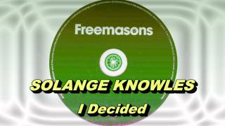I Decided (Freemasons Club Mix)