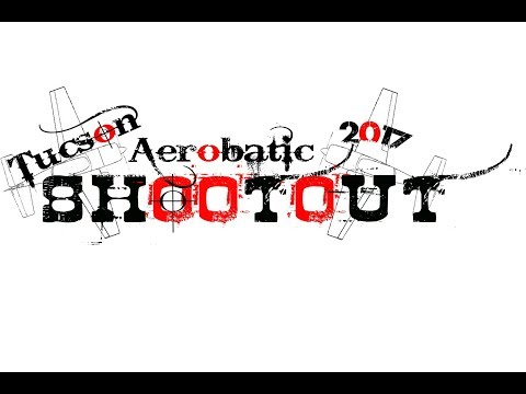 Tucson Aerobatic Shootout: Freestyle Round 1