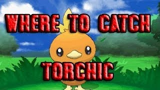 Pokémon X and Y - Where To Catch/Get Torchic With A Mega Stone