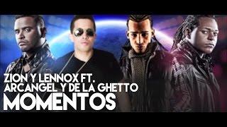 Zion y Lennox - Momentos [Remix] (Feat. Arcangel and De La Ghetto) [Official Audio]