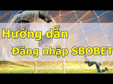 Đăng nhập SBOBET – Link đăng nhập SBOBET mới nhất