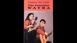 Duo wayra - Album completo (Camino del cielo)