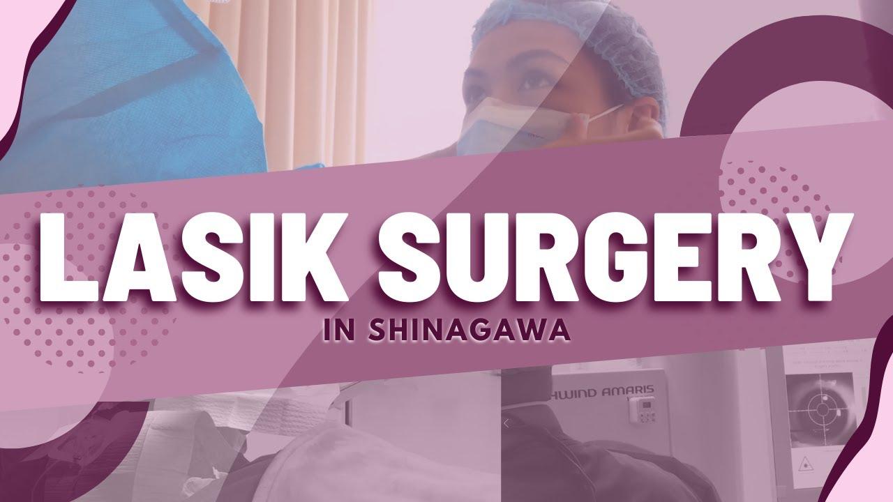 My Lasik Surgery at Shinagawa!