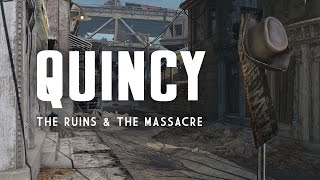 The Full Story of the Quincy Ruins Quincy Massacre - Fallout 4 Lore