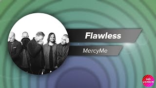 MercyMe - Flawless with Lyrics