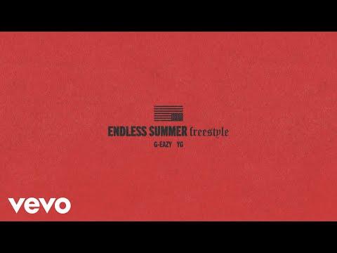 G-Eazy - Endless Summer Freestyle (Audio) ft. YG