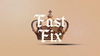 Esther - Week 3 - Fast Fix