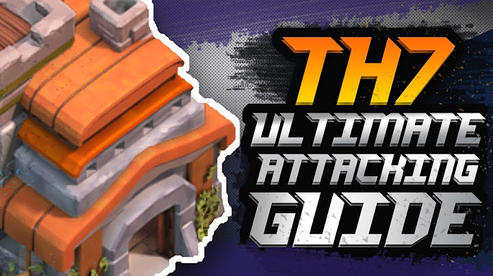 town hall 7 ultimate attack strategy guide 2018  best town hall 7 th7 attacking strategy  coc