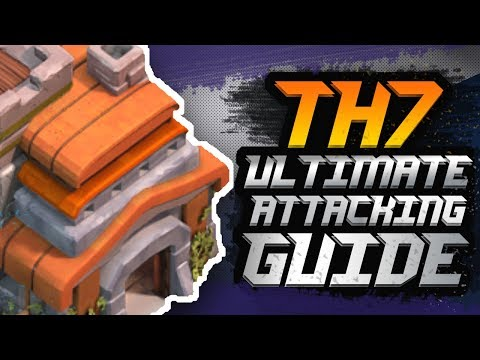 Town Hall 7 ULTIMATE Attack Strategy Guide 2018!!   Best Town Hall 7 (TH7) Attacking Strategy   COC