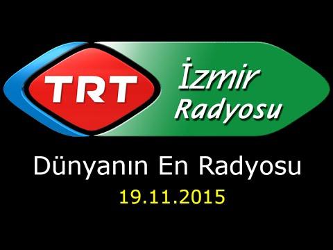 Dünyanın En Radyosu - 19.11.2015 - İzmir – Erhan KONUK