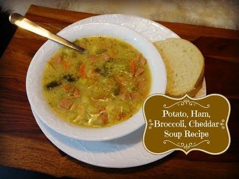 Ham, Potato, Broccoli, Cheddar Soup Recipe