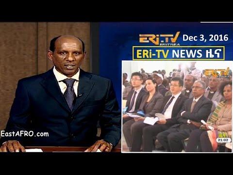 Eritrean News (December 3, 2016)   Eritrea ERi-TV