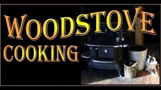 How To Guide For Cooking With A Woodstove.