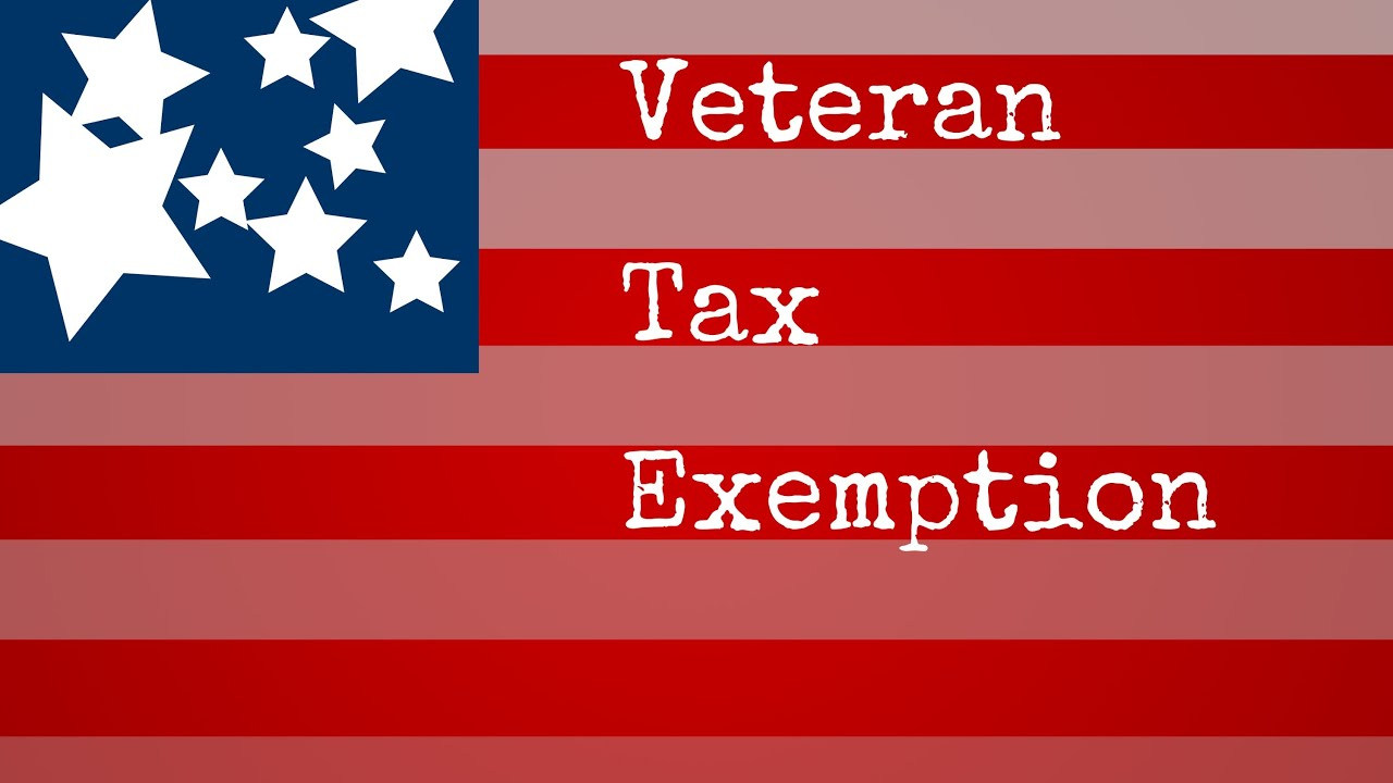 Veteran Tax Exemption - 100 disabled veteran benefits - YouTube