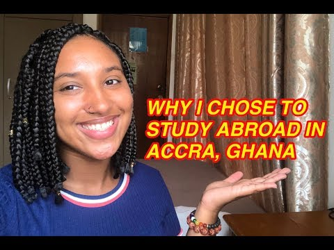 WHY I CHOSE TO STUDY ABROAD IN ACCRA, GHANA!!