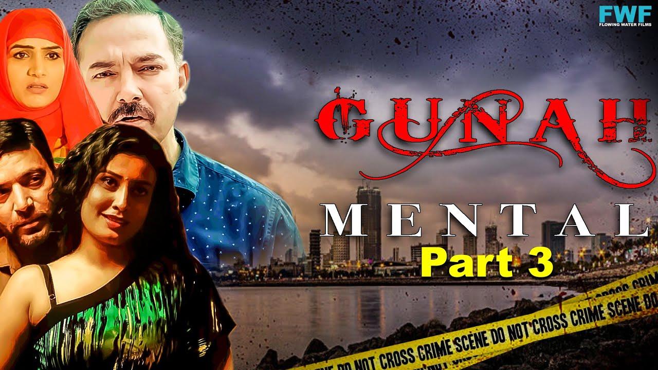 Mental - Gunah Episode 11 (Part 3) | FWFOriginals