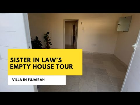 My sister-in-law's empty house tour| Fujairah