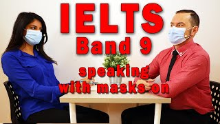 IELTS Speaking Band 9 with Face Mask and Strategy