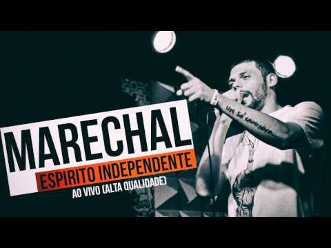 Marechal - Espirito Independente