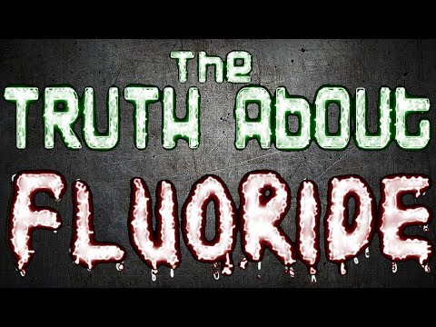 The TRUTH About FLUORIDE! ☢ (MUST SEE!)