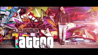tattoo   d hans   latest punjabi song 2017   leinster productions