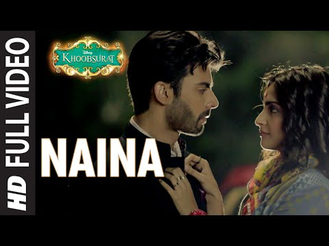 Thumbnail: OFFICIAL: 'Naina' FULL VIDEO Song | Sonam Kapoor, Fawad Khan, Sona Mohapatra | Amaal Mallik