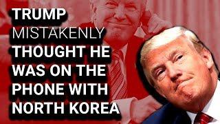 Phone Call Trump Said Was w/ North Korea Was w/ South Korea