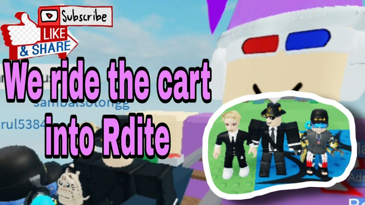 We Ride The Cart Into Rdite Youtube