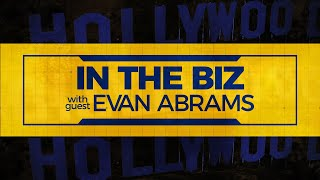 IN THE BIZ w/ Evan Abrams (Motion Designer) - Episode 105