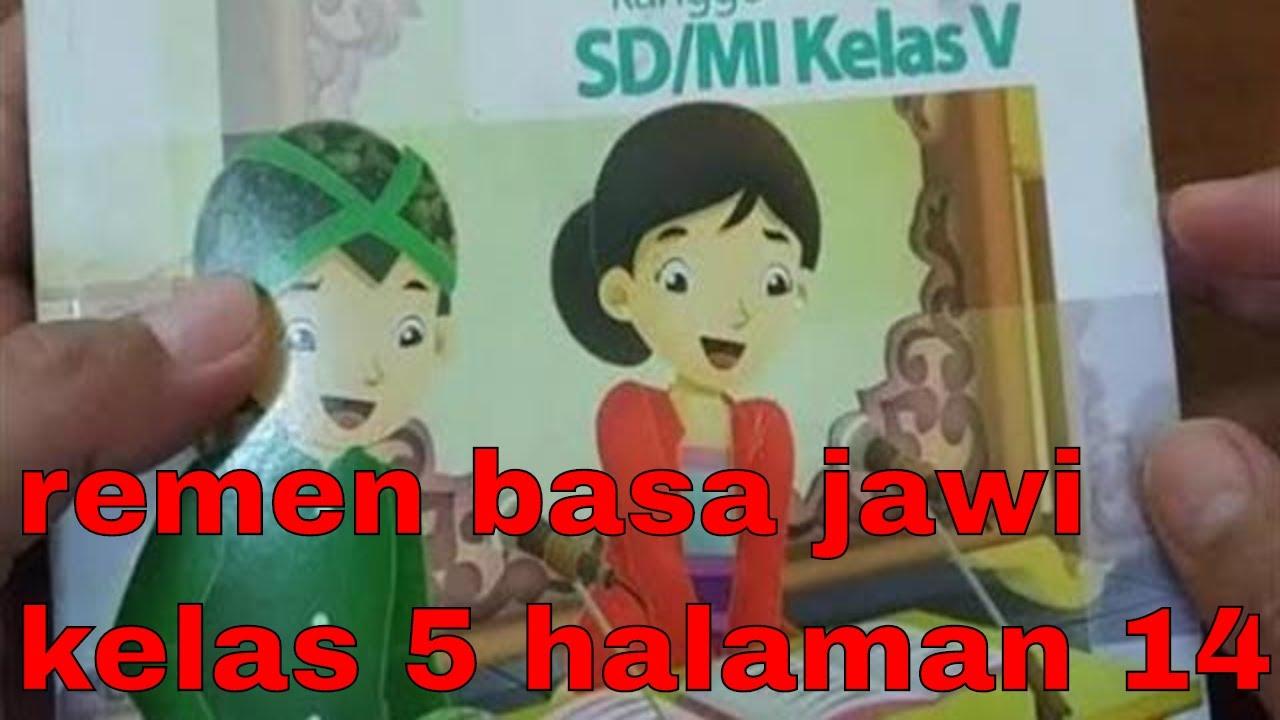 Contoh soal dan jawaban bahasa indonesia kelas xi semester 1 (pilihan ganda) Pembahasan Remen Basa Jawi Kelas 5 Uji Kompetensi Pasinaon 1 B Halaman 14 Youtube