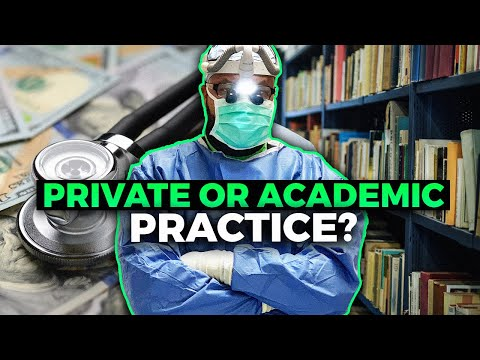 Life after Residency/Fellowship: Academic vs Private Practice