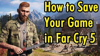 How to Save your Game in Far Cry 5 - xBeau Gaming