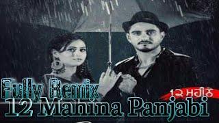 12 Mahine Song By Kulwinder Billa  Fully Dance !!Dj Sk Sachin Sohna!! Remix